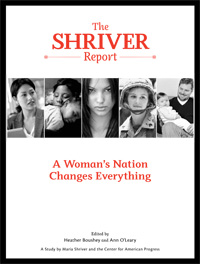 Shriver Report: A Woman's Nation Changes Everything