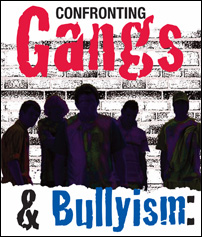 gangs and bullyism