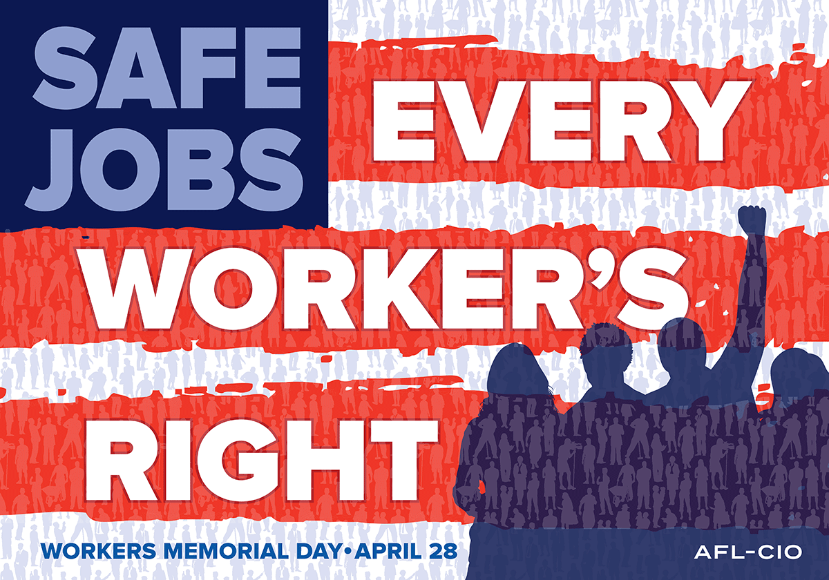 safe jobs - workers memorial day