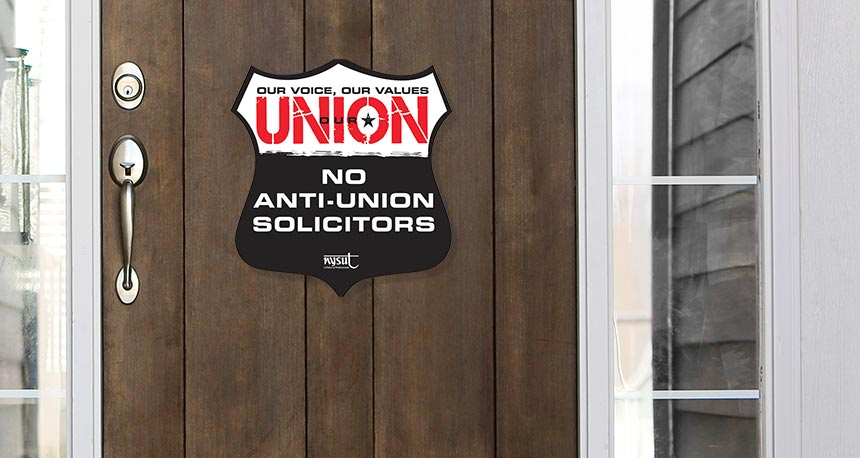no anti-union solicitors!