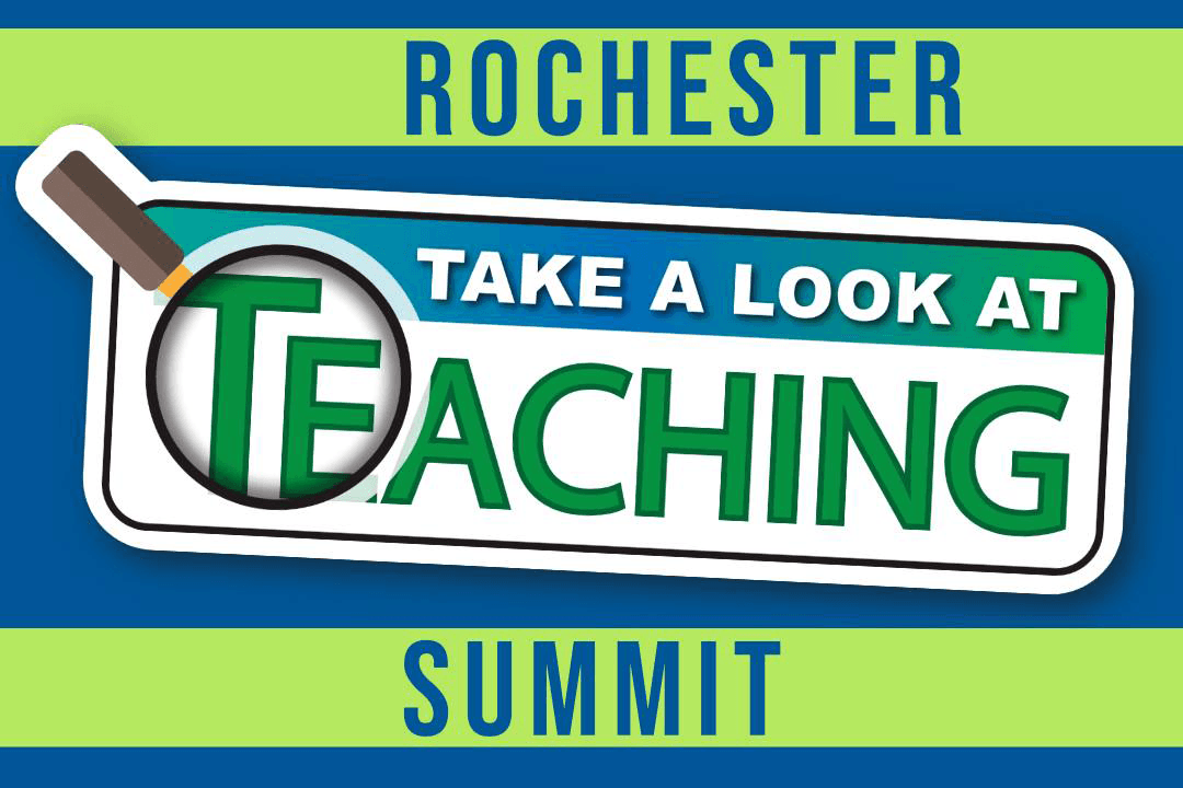 Take a Look at Teaching - Rochester Summit