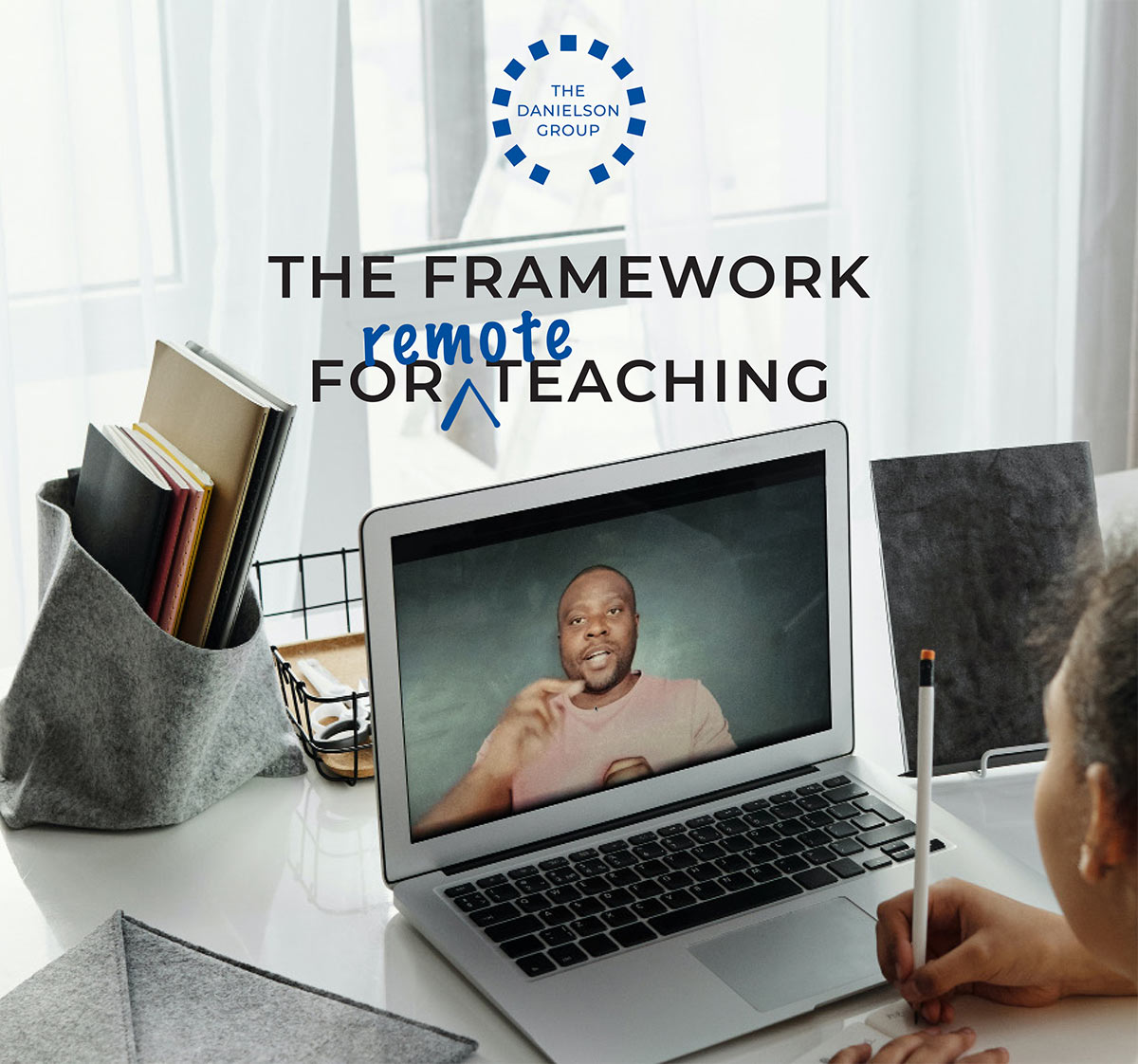 framework for remote teaching