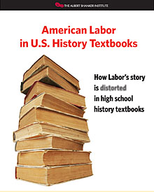 How Labor's Story is Distorted in High School History Textbooks – And What We Lose By It cover