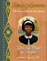 With the Might of Angels — The Diary of Dawnie Rae Johnson bookcover