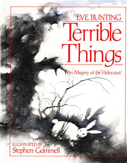 Terrible Things: An Allegory of the Holocaust - bookcover