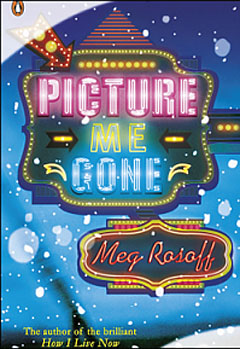 Check it out: Picture Me Gone by Meg Rosoff