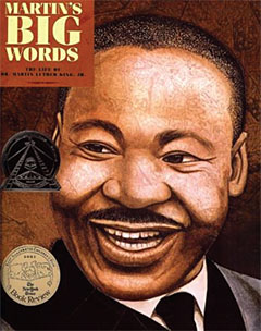 Check it Out: Martin's Big Words: The Life of Dr. Martin Luther King, Jr. bookcover