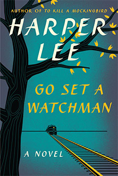 Go Set a Watchman by Harper Lee book cover