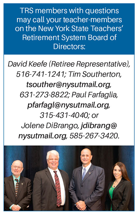 TRS teacher-members on the New York State Teachers' Retirement System Board of Directors