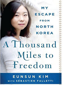 Check it Out: A Thousand Miles to Freedom: My Escape from North Korea