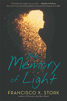 Memory of Light By Francisco X. Stork bookcover