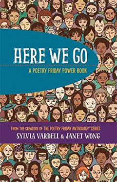 Check it Out book cover: Here We Go: A Poetry Friday Power Book