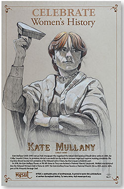 Poster graph: NYSUT celebrates Women's History Month — March — with a free poster highlighting Kate Mullany, an Irish immigrant who organized the nation's first sustained female labor union, the Collar Laundry Union in Troy in 1864.