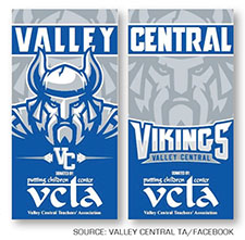 The Valley Central TA donated eight banners showcasing their school spirit and support of students.