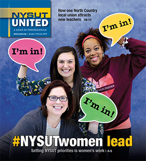 NYSUT United. January-February 2018.