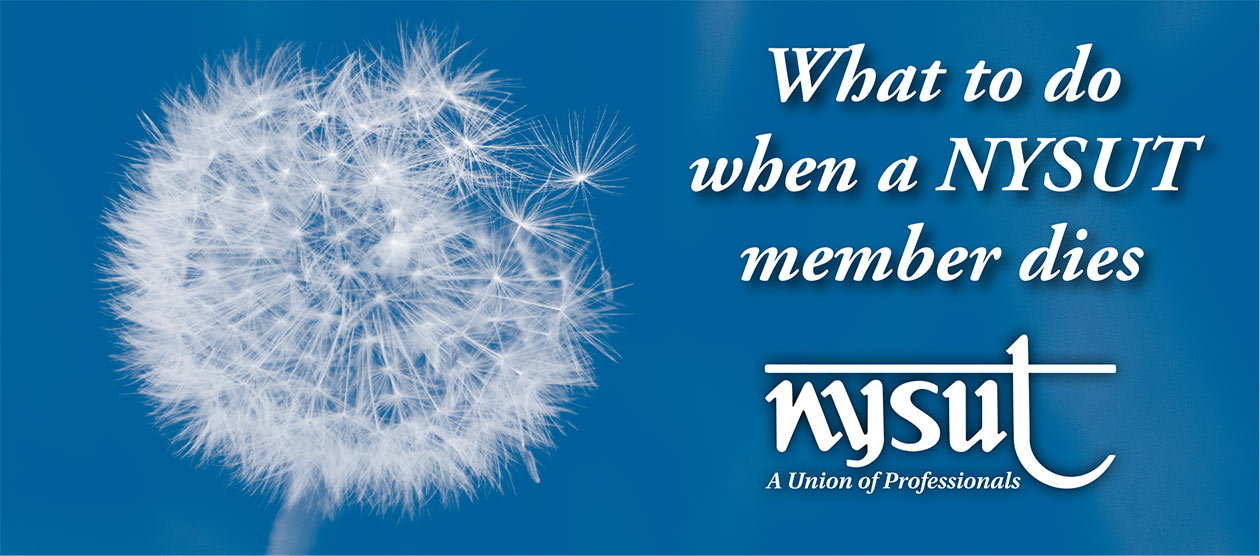 what to do when a nysut member dies