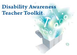 Disabilities Awareness Teacher Toolkit
